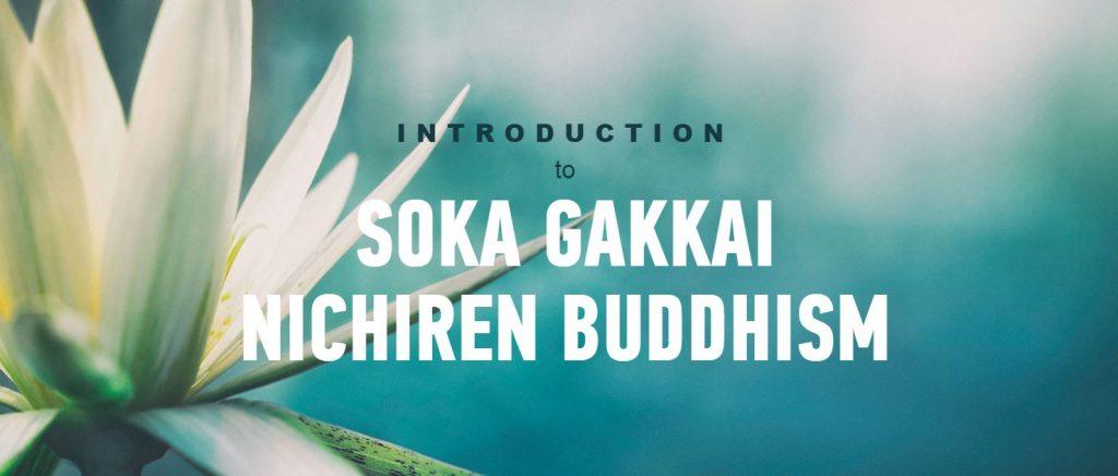 Introduction to Soka Gakkai Nichiren Buddhism